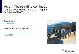Asia   The re-rating continues  What s been driving Asia s re-rating and can this continue