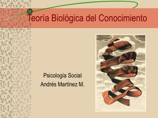 Teor a Biol gica del Conocimiento