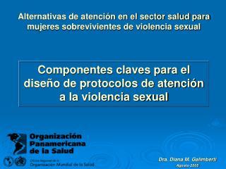 Componentes claves para el dise o de protocolos de atenci n a la violencia sexual