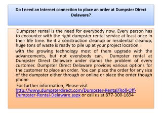 do i need an internet connection to place an order at dumpst