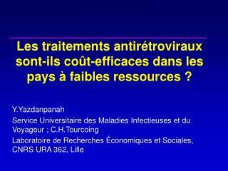 Les traitements antir troviraux sont-ils co t-efficaces dans les pays   faibles ressources