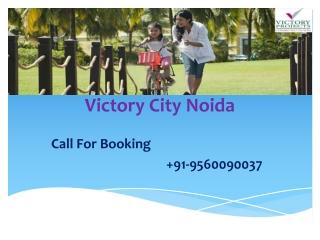 Victory City Sec 25 Noida
