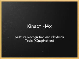 Kinect H4x
