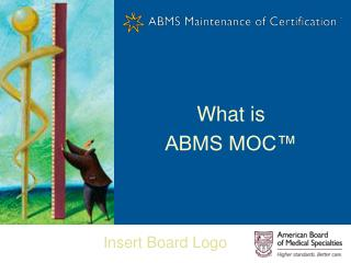 What is ABMS MOC