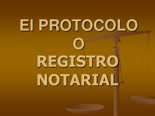 El PROTOCOLO O