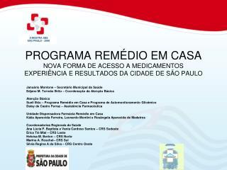 PROGRAMA REM DIO EM CASA NOVA FORMA DE ACESSO A MEDICAMENTOS EXPERI NCIA E RESULTADOS DA CIDADE DE S O PAULO