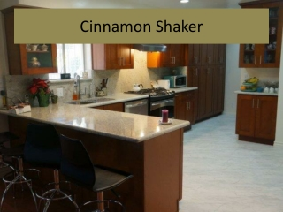 Cinnamon Shaker for a fabulous kitchen