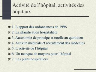 Activit  de l h pital, activit s des h pitaux