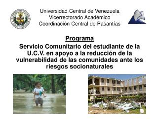 Universidad Central de Venezuela Vicerrectorado Acad mico Coordinaci n Central de Pasant as