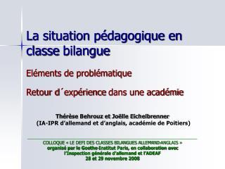 La situation p dagogique en classe bilangue