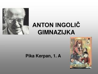 ANTON INGOLIC GIMNAZIJKA