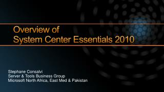 Overview of  System Center Essentials 2010