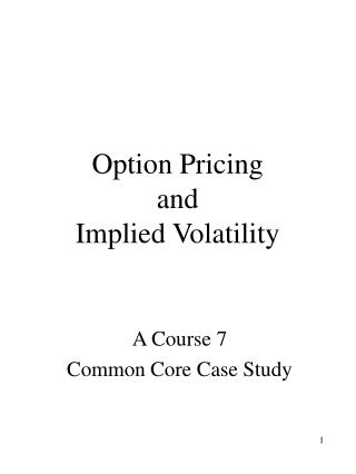 Option Pricing  and  Implied Volatility