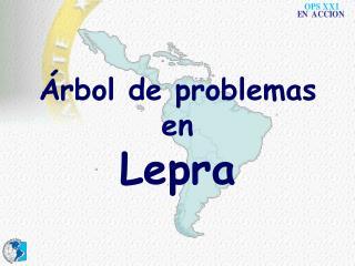 rbol de problemas en  Lepra