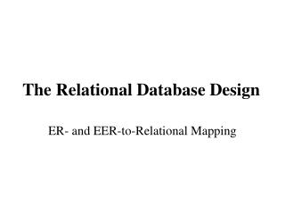 The Relational Database Design