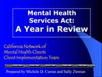 California Network of  Mental Health Clients Client Implementation Team