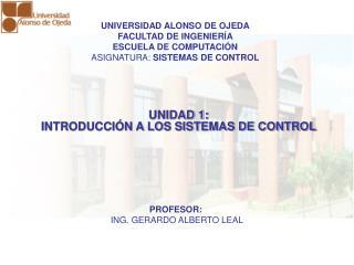 UNIDAD 1: INTRODUCCI N A LOS SISTEMAS DE CONTROL