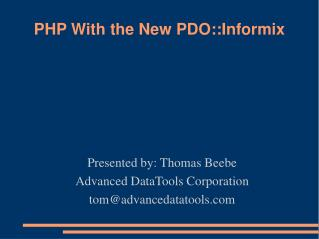 PHP With the New PDO::Informix