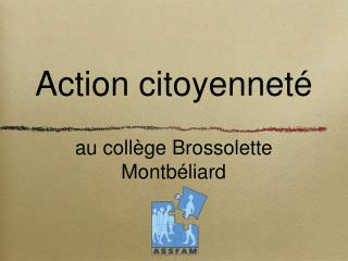 Action citoyennet   au coll ge Brossolette Montb liard