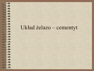 Uklad zelazo   cementyt