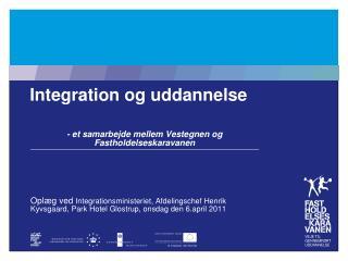 Integration og uddannelse