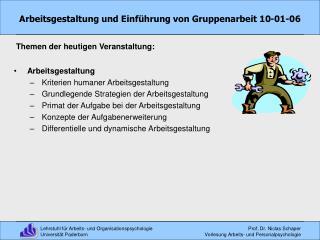 Arbeitsgestaltung und Einf hrung von Gruppenarbeit 10-01-06