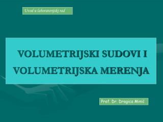 VOLUMETRIJSKI SUDOVI I VOLUMETRIJSKA MERENJA