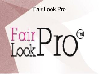 Fair Look Pro