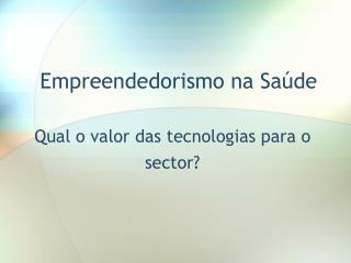 Empreendedorismo na Sa de