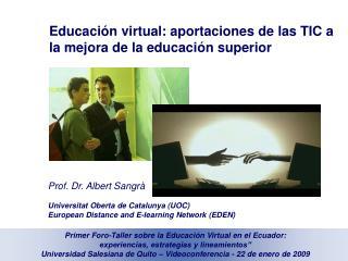 Educaci n virtual: aportaciones de las TIC a la mejora de la educaci n superior