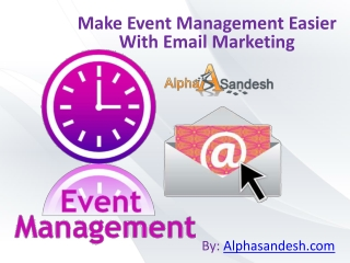 Make Event Management Easier With Email Marketing