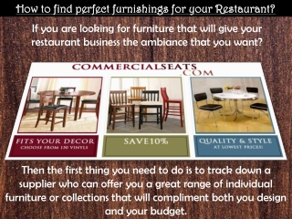 How to find perfect furnishings for your Restaurant?