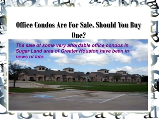 Office Condos Are For Sale. Should You Buy One?