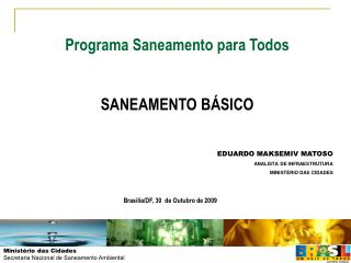 Programa Saneamento para Todos   SANEAMENTO B SICO