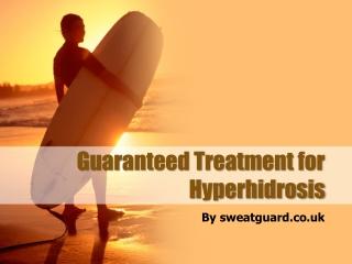 Guaranteed Treatment for Hyperhidrosis