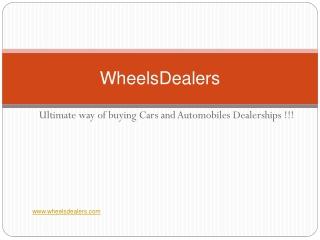 Wheelsdealers - Used automobile for sale