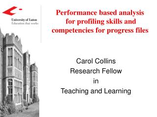Performance based analysis  for profiling skills and competencies for progress files