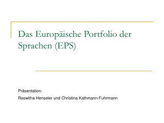 Das Europ ische Portfolio der Sprachen EPS