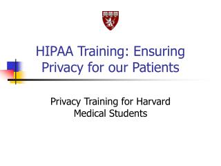 HIPAA Training: Ensuring Privacy for our Patients