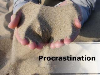 procrastination (modern) powerpoint presentation content: 12