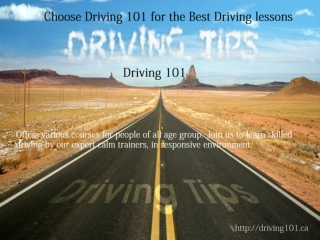 Choose Driving 101 for the Best Driving Lessons