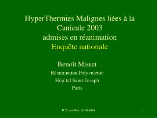 HyperThermies Malignes li es   la Canicule 2003  admises en r animation Enqu te nationale