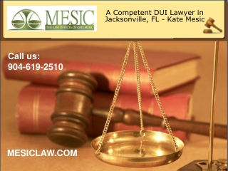 Criminal Defense and DUI Lawyer Jacksonville