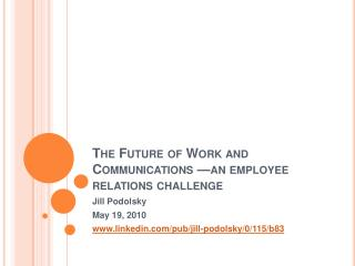 The Future of Work and Communications  an employee relations challenge