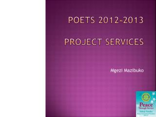 POETS 2012-2013  project services