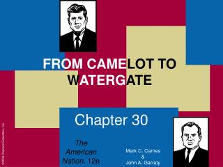 FROM CAMELOT TO WATERGATE