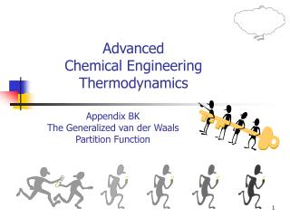 Advanced Chemical Engineering Thermodynamics