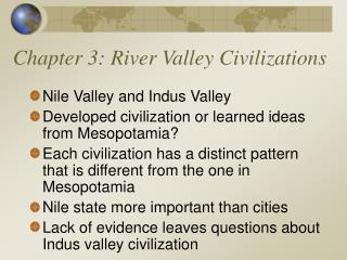 Chapter 3: River Valley Civilizations