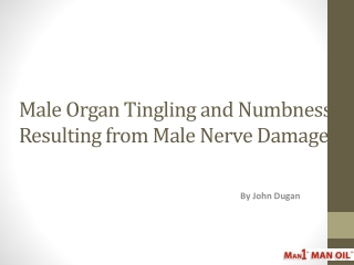 Male Organ Tingling and Numbness Resulting