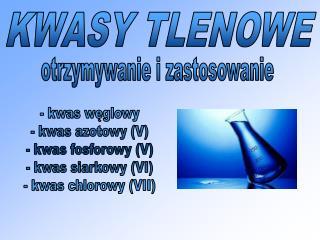 KWASY TLENOWE